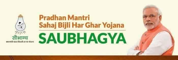 What is Saubhagya – Pradhan Mantri Sahaj Bijli Har Ghar Yojana