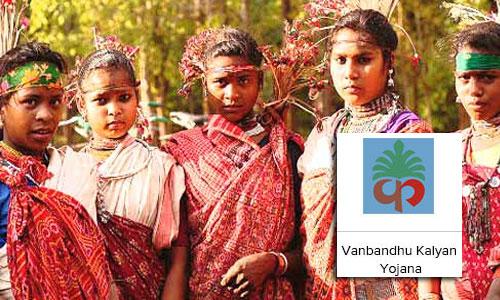 Vanbandhu Kalyan Yojana (VKY)