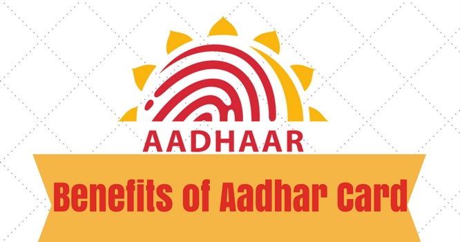 What are the benefits of Aadhar