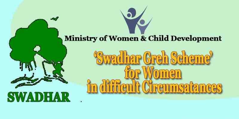 What is SWADHAR Greh Scheme